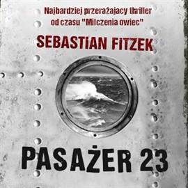 okładka Pasażer 23, Audiobook | Sebastian Fitzek