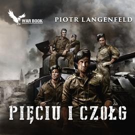 okładka Pięciu i czołg, Audiobook | Piotr Langenfeld