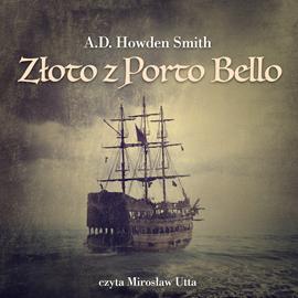 okładka Złoto z Porto Bello, Audiobook | Howden Smith A.D.