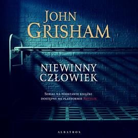 okładka Niewinny człowiekaudiobook | MP3 | John  Grisham