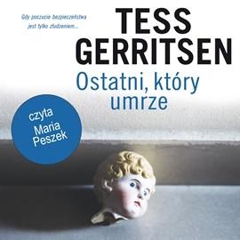 okładka Ostatni, który umrzeaudiobook | MP3 | Tess Gerritsen