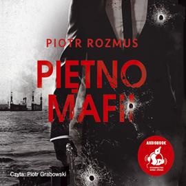 okładka Piętno mafii, Audiobook | Piotr Rozmus
