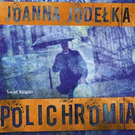 okładka Polichromia, Audiobook | Joanna Jodełka