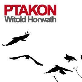 okładka Ptakon, Audiobook | Horwath Witold