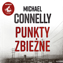 okładka Punkty zbieżne, Audiobook | Connelly Michael