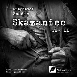 okładka Skazaniec. Tom 2audiobook | MP3 | Krzysztof Spadło