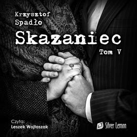 okładka Skazaniec. Tom 5, Audiobook | Spadło Krzysztof