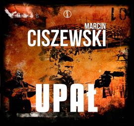 okładka Upał, Audiobook | Marcin Ciszewski