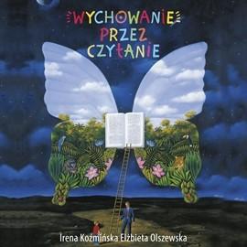 okładka Wychowanie przez czytanie, Audiobook | Koźmińska Irena