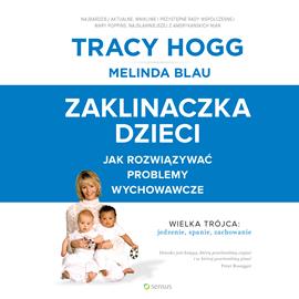okładka Zaklinaczka dzieci. Jak rozwiązywać problemy wychowawcze, Audiobook | Tracy Hogg