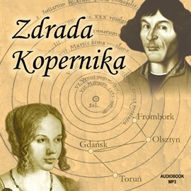 okładka Zdrada Kopernikaaudiobook | MP3 | Artur Górski