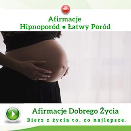 okładka Afirmacje. Hipnoporód - łatwy poródaudiobook | MP3 | Dondziłło Grzegorz