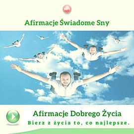okładka Afirmacje. Świadome snyaudiobook | MP3 | Dondziłło Grzegorz