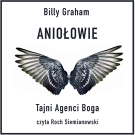 okładka Aniołowie. Tajni Agenci Boga, Audiobook | Graham Billy