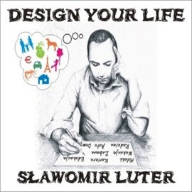 okładka Design Your Life, Audiobook | Sławomir Luter