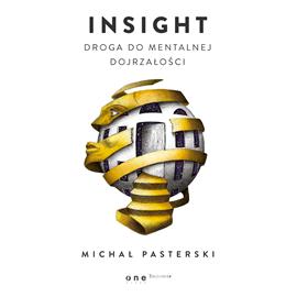okładka Insight. Droga do mentalnej dojrzałości, Audiobook | Pasterski Michał