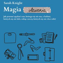 okładka Magia olewania, Audiobook   Knight Sarah