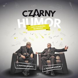 okładka Czarny humor czyli o kościele na wesoło, Audiobook | Piotr Pawlukiewicz ks.