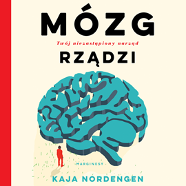 okładka Mózg rządzi. Twój niezastąpiony narząd, Audiobook | Nordengen Kaja