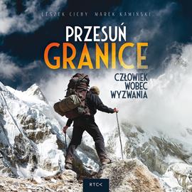 okładka Przesuń granicę, Audiobook | Cichy Leszek
