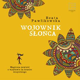 okładka Wojownik słońcaaudiobook   MP3   Beata Pawlikowska