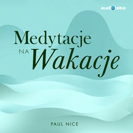 okładka Medytacje na wakacje, Audiobook | Polska Hipnotyczna