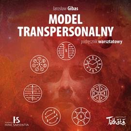 okładka Model transpersonalny. Podręcznik warsztatowy, Audiobook | Gibas Jarosław