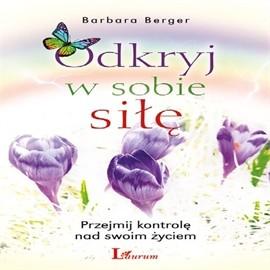 okładka Odkryj w sobie siłę, Audiobook | Barbara Berger