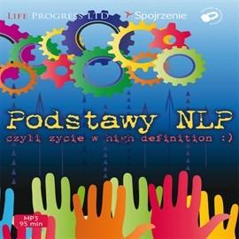 okładka Podstawy NLP czyli życie w High Definition, Audiobook | Polska Hipnotyczna