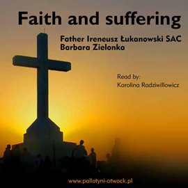 okładka Faith and sufferingaudiobook   MP3   Ireneusz  Łukanowski