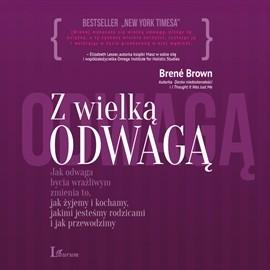 okładka Z wielką odwagą, Audiobook | Brown Brene
