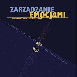 okładka Zarządzanie emocjami : Inteligencja emocjonalna - vademecum użytkownika, Audiobook | Krokowski Marcin