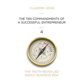 okładka THE TEN COMMANDMENTS OF A SUCCESSFUL ENTREPRENEUR, Audiobook | John Vladimir