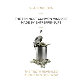 okładka THE TEN MOST COMMON MISTAKES MADE BY ENTREPRENEURS, Audiobook | John Vladimir