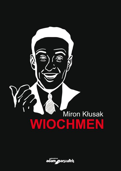 okładka Wiochmen, Książka   Kłusak Miron
