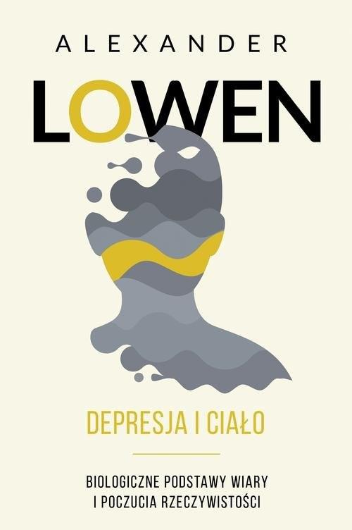 okładka Depresja i ciało, Książka | Alexander Lowen