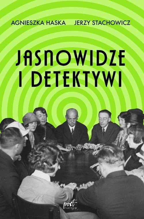 okładka Jasnowidze i detektywi, Książka | Agnieszka Haska, Jerzy Stachowicz