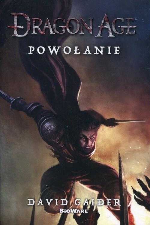 okładka Dragon Age Powołanie, Książka | Gaider David