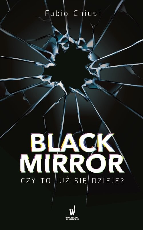 okładka Black Mirror Czy to już się dzieje, Książka | Chiusi Fabio