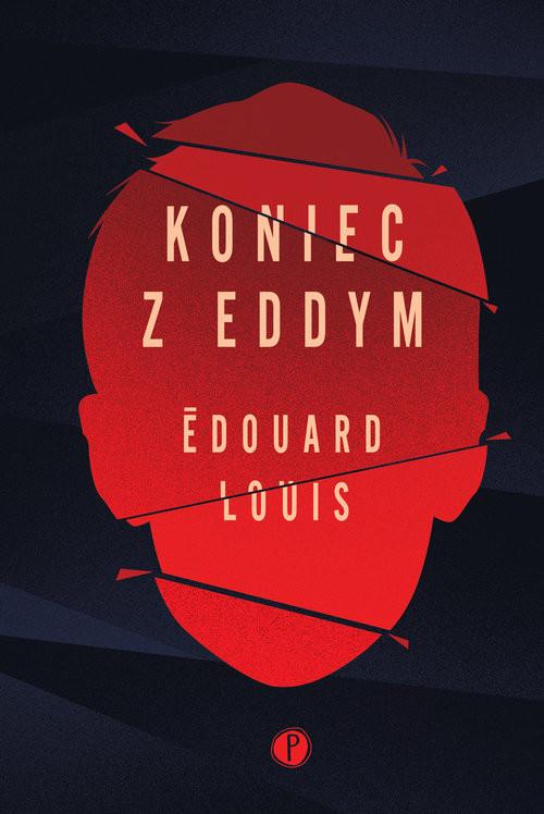 okładka Koniec z Eddym, Książka | Louis Edouard