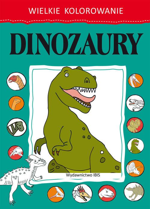 okładka Wielkie kolorowanie. Dinozaury, Książka |