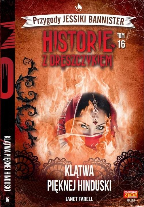 okładka Historie z dreszczykiem J.Bannister Tom 16 Klątwa pięknej Hinduski, Książka | Farell Janet