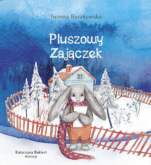 okładka Pluszowy zajączek, Książka | Buczkowska Iwonna