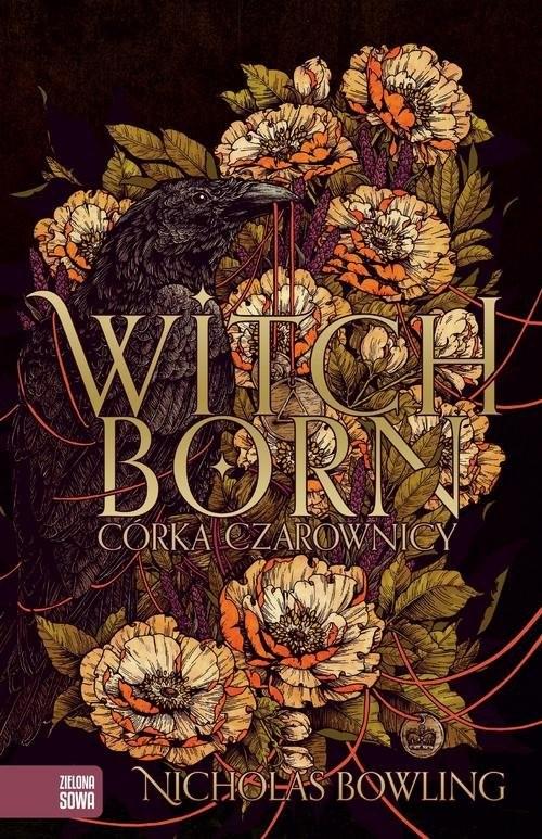 okładka Witchborn Córka czarownicy, Książka | Bowling Nicholas