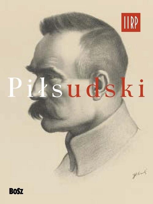 okładka Piłsudski, Książka | Jan  Łoziński