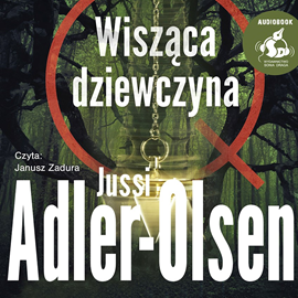okładka Wisząca dziewczyna, Audiobook | Adler-Olsen Jussi