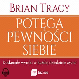 okładka Potęga pewności siebieaudiobook | MP3 | Brian Tracy