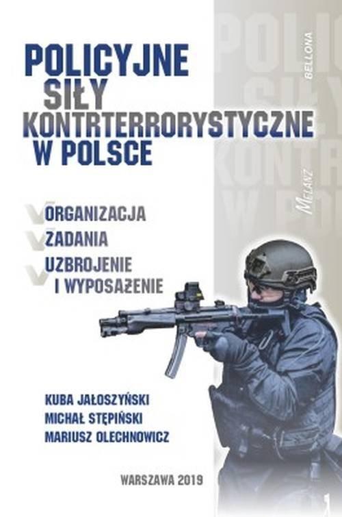 okładka Policyjne siły kontrterrorystyczne w Polsceksiążka     