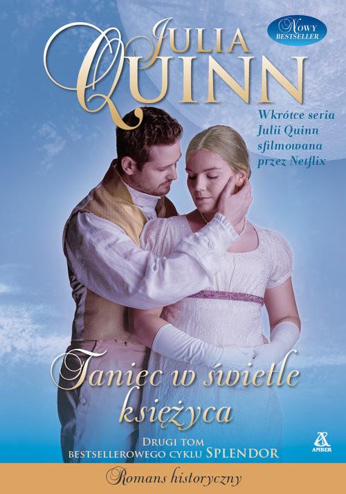 okładka Taniec w świetle księżyca, Książka | Quinn Julia