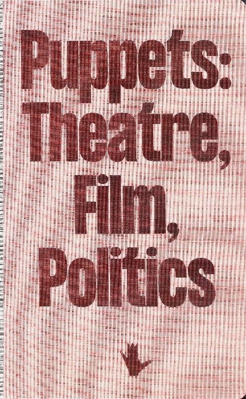 okładka Puppets: Theatre, Film, Politics, Książka |